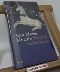 Paraiso inhabitado - Ana María Matute