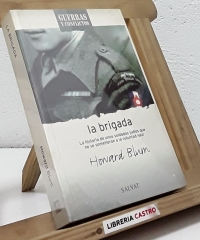 La Brigada. La historia de unos soldados judíos que no se sometieron a la voluntad nazi. - Howard Blum