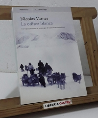 La odisea blanca - Nicolás Vanier