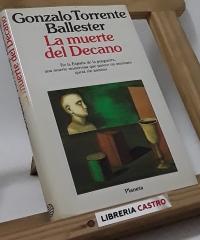 La muerte del Decano - Gonzalo Torrente Ballester