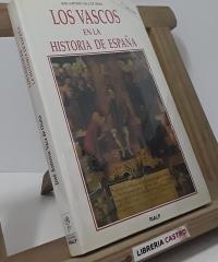 Los vascos en la historia de España - José Antonio Vaca de Osma