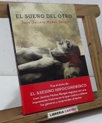 El sueño del otro (Dedicado por el autor) - Juan Jacinto Muñoz Rangel