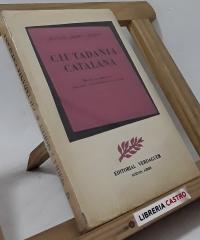 Ciutadania Catalana. Breviari de cogitacions, remarques i oritacions per als catalans - Manuel Serra i Moret