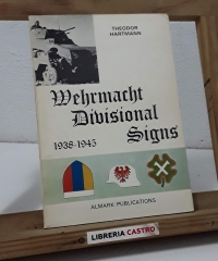 Wehrmacht Divisional Signs 1938 - 1945 - Theodor Hartmann