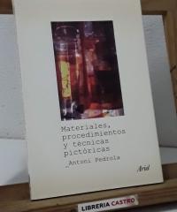 Materiales, procedimientos y técnicas pictóricas - Antoni Pedrola