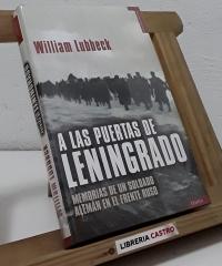A las puertas de Leningrado - William Lubbeck
