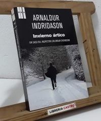 Invierno ártico. Un caso del Inspector Erlendun Sveinsson - Arnaldur Indridason