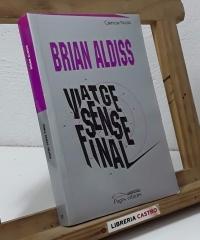 Viatge sense final - Brian Aldiss