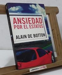 Ansiedad por el estatus - Alain de Botton