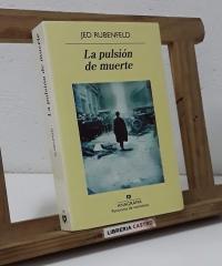 La pulsión de muerte - Jed Rubenfeld