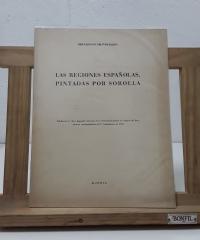 Las regiones Españolas, pintadas por Sorolla (edición numerada) - Bernardino de Pantorba