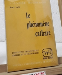 Le phénomène cathare - René Nelli