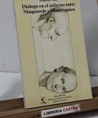 Diálogo en el infierno entre Maquiavelo y Montesquieu - Maurice Joly