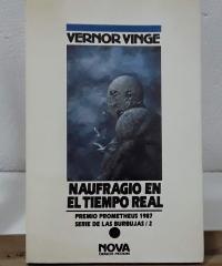 Serie de las Burbujas 2. Naufragio en el tiempo real - Vernor Vinge