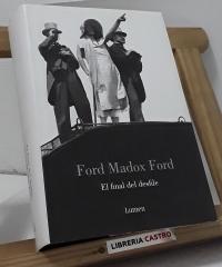 El final del desfile - Ford Madox Ford