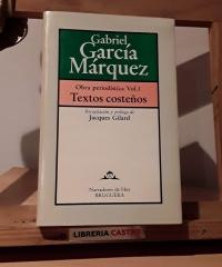 Textos costeños. Obra periodística Vol. 1 - Gabriel García Márquez