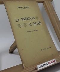 La sabateta al balcó (comedia en dos actes) - Frederich Soler y Hubert (Serafí Pitarra)