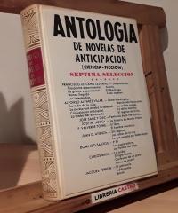 Antología de novelas de anticipación (séptima selección) - Varios