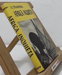 África inquieta - O. Strandberg