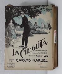 La cieguita. Tango-Canción - Letra de Ramuncho. Música de Kepler-Lais. Creación de Carlos Gardel