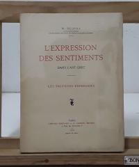 L´Expression des Sentiments dans l´Art Grec - W. Deonna