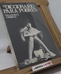 Diccionario para pobres - Francisco Umbral