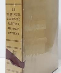 La Maquinista Terrestre Marítima. Personaje Histórico 1855-1955 - Alberto del Castillo