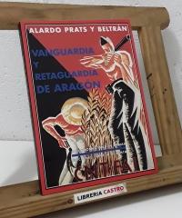 Vanguardia y retaguardia de Aragón - Alardo Prats y Beltrán