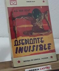Asediante invisible. Tercer ojo - A. E. Van Vogt