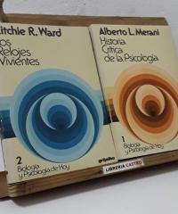 Historia Crítica de la Psicología. Los relojes vivientes (II Tomos) - Alberto L. Merani y Ritchie R. Ward