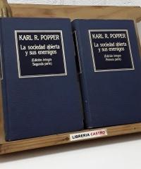 La sociedad abierta y sus enemigos. Edición íntegra (II Tomos) - Karl R. Popper
