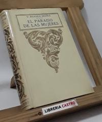 El paraiso de las mujeres - Vicente Blasco Ibañez