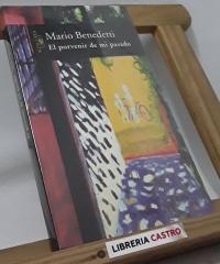 El porvenir de mi pasado - Mario Benedetti