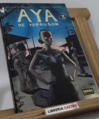 Aya de Yopougon 3 - Marguerite Abouet y Clément Oubrerie