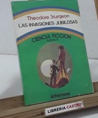 Las invasiones jubilosas - Theodore Sturgeon