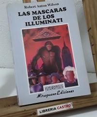 Las máscaras de los Illuminati - Robert Anton Wilson