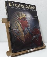 El valle de los reyes. Las tumbas y los templos funerarios de Tebas - Varios