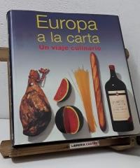 Europa a la carta. Un viaje culinario - André Dominé, Joachim Römer y Michael Ditter