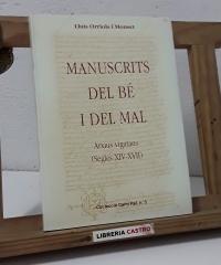 Manuscrits del bé i del mal. Arxius vigatans (Segles XIV - XVII) - Lluís Orriols i Monset