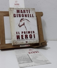 El primer heroi. La gran novel.la sobre la prehistòria - Martí Gironell i Gamero