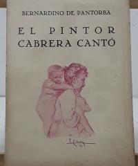 El pintor Cabrera Cantó - Bernardino de Pantorba