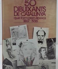 50 Dibuixants de Catalunya que fomaren època 1867/1936 - Varios