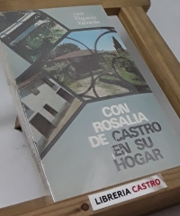 Con Rosalía de Castro no seu fogar - Xosé Filgueira Valverde