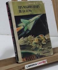 Los negros fosos de la Luna - Robert A. Heinlein