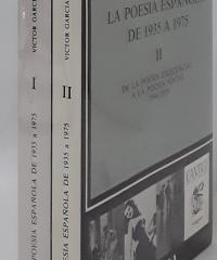 La poesía española de 1935 a 1975 (II tomos) - Victor García de la Concha