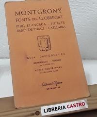 Guía cartográfica. Montgrony - Fonts del Llobregat - Varios