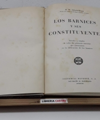 Los barnices y sus constituyentes - H. W. Chatfield