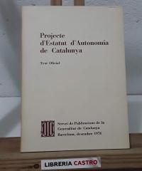 Projecte d'Estatut d'Autonomia de Catalunya. Text Oficial - Varios