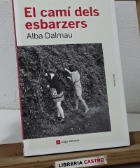 El camí dels esbarzers - Alba Dalmau