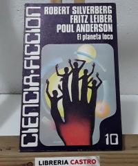 El planeta loco - Robert Silverberg, Fritz Leiber y Poul Anderson